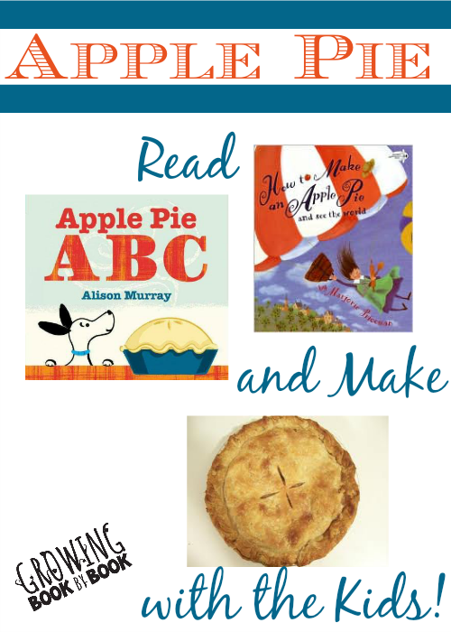Apple pie books and making apple pie with kids from growingbookbybook.com