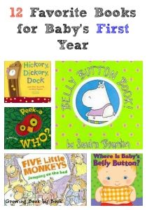 First year favorite books for your baby. Recommended by Growing Book by Book