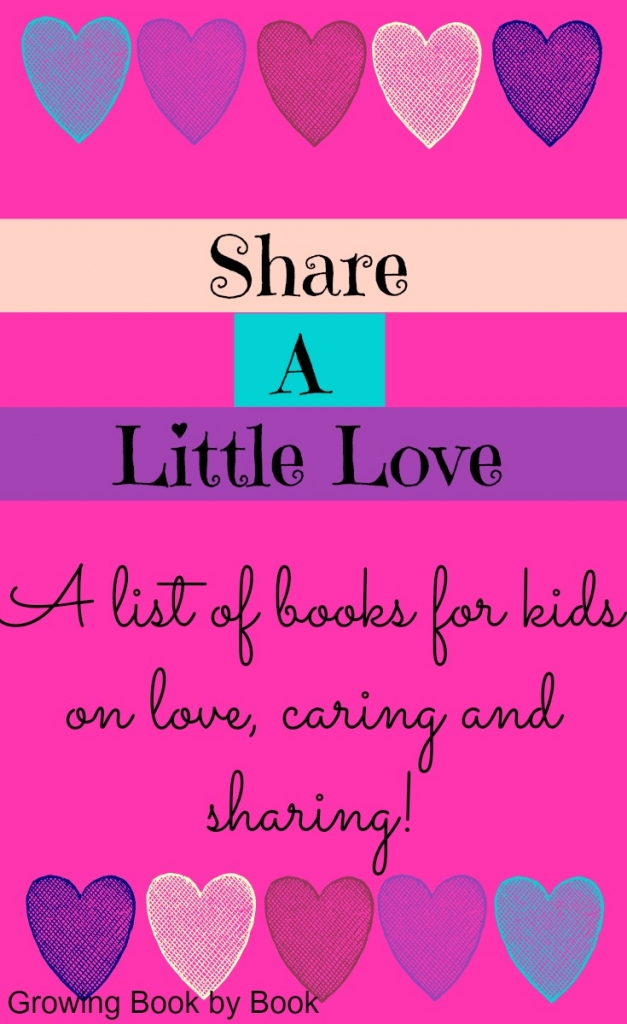 Valentine Day books for kids about love, caring and sharing from growingbookbybook.com