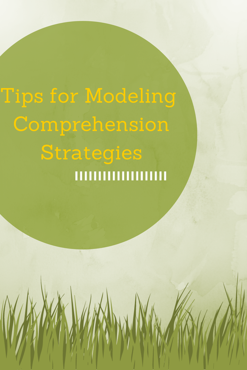 Tips for Modeling Comprehension Strategies from growingbookbybook.com