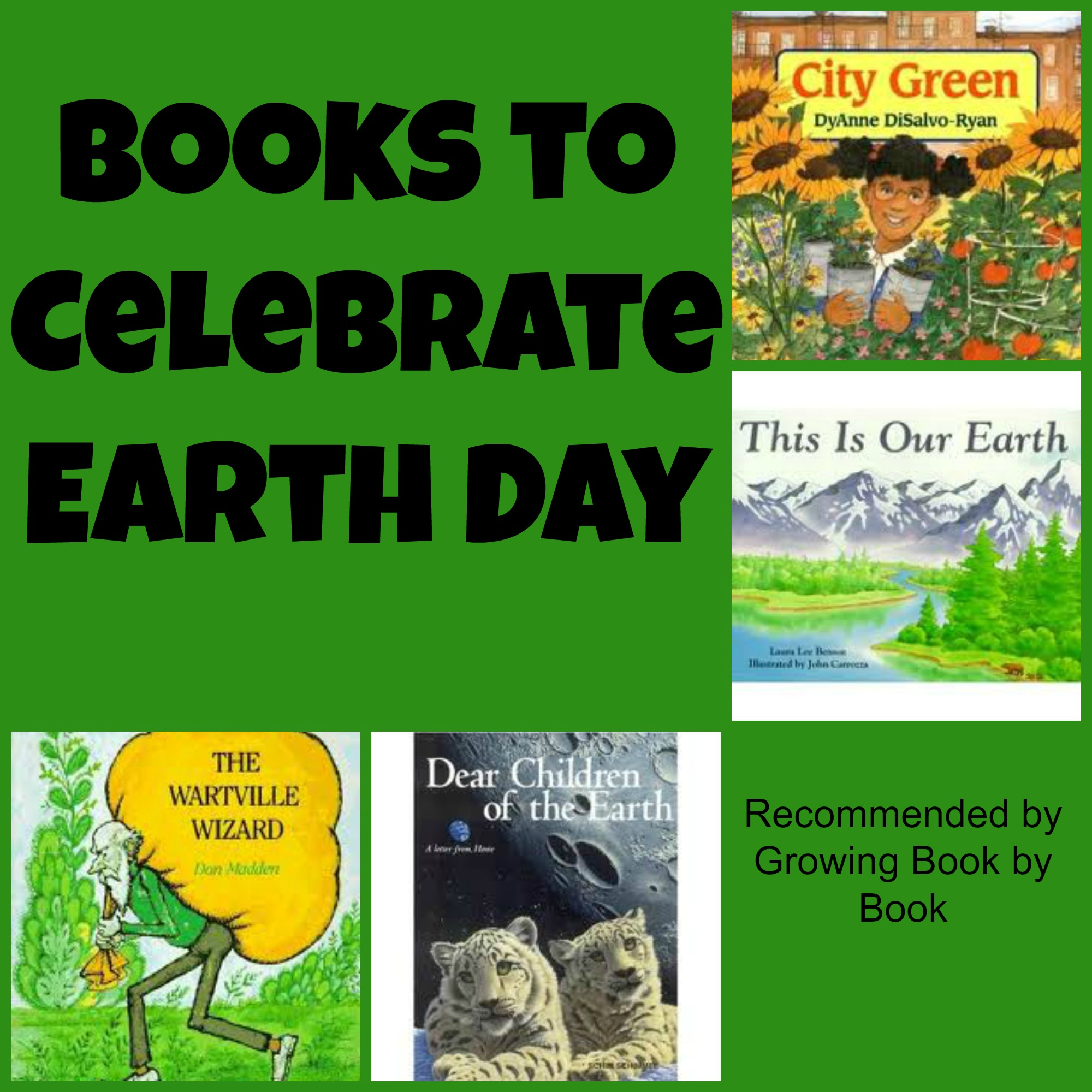 Books to celebrate Earth Day recommended by Growing Book by Book