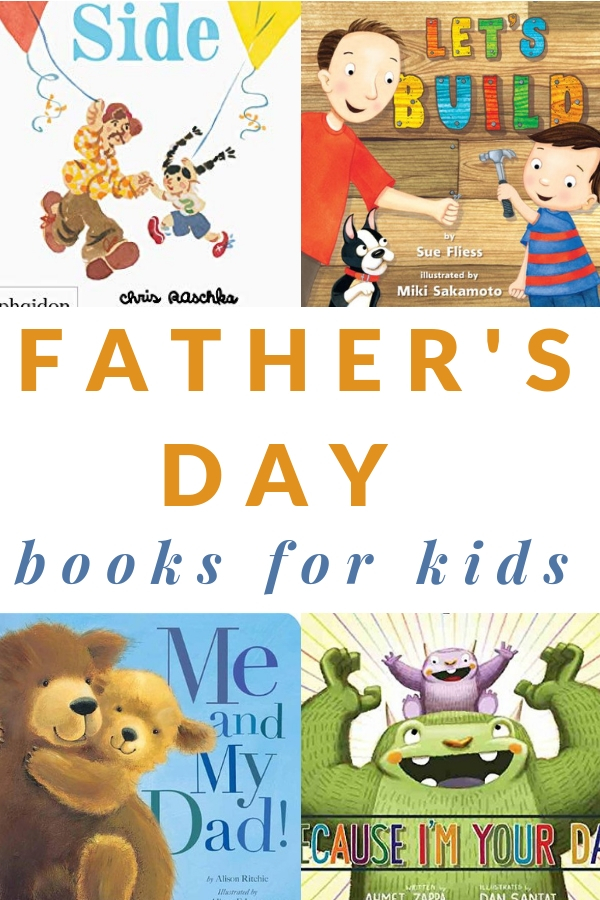 Father's Day Books for Kids-gifts for dad from the kids- books that give year after year