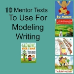 Mentor Texts to Use for Modeling Writing