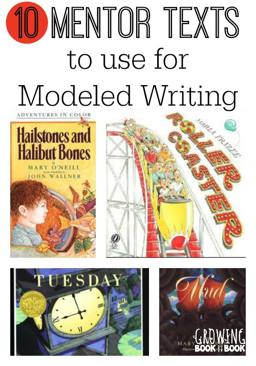 Great mentor texts to use for for modeled writing.