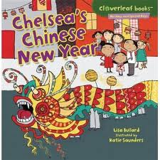 chelseas chinese new year by lisa bullard explores the different customs and foods of the chinese new year - Chinese New Year Customs
