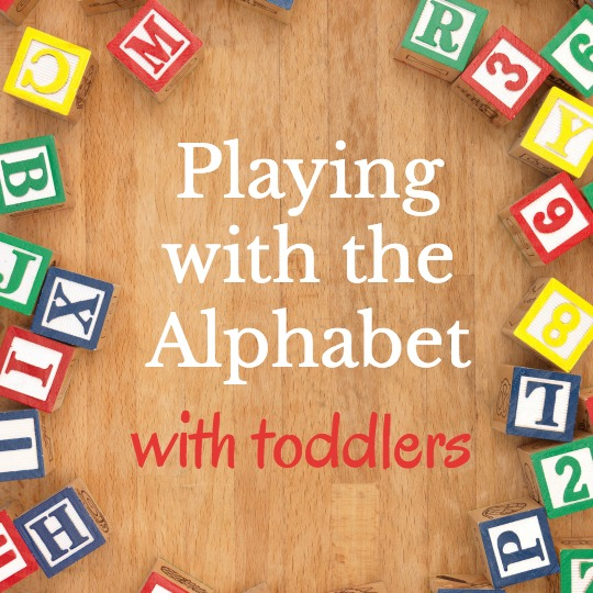 Learning your alphabet ideas for toddlers.