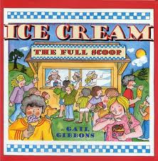 gail gibbons, ice cream books
