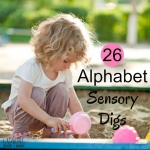26 sensory bin ideas for creating alphabet learning digs. There is a different sensory item for each letter of the alphabet. A great way for kids to learn their letters.