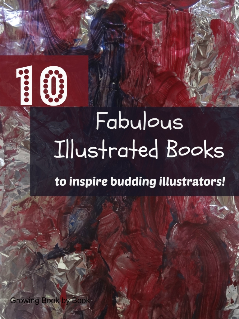 10 Great Books to help kids learn about different ways to illustrate!