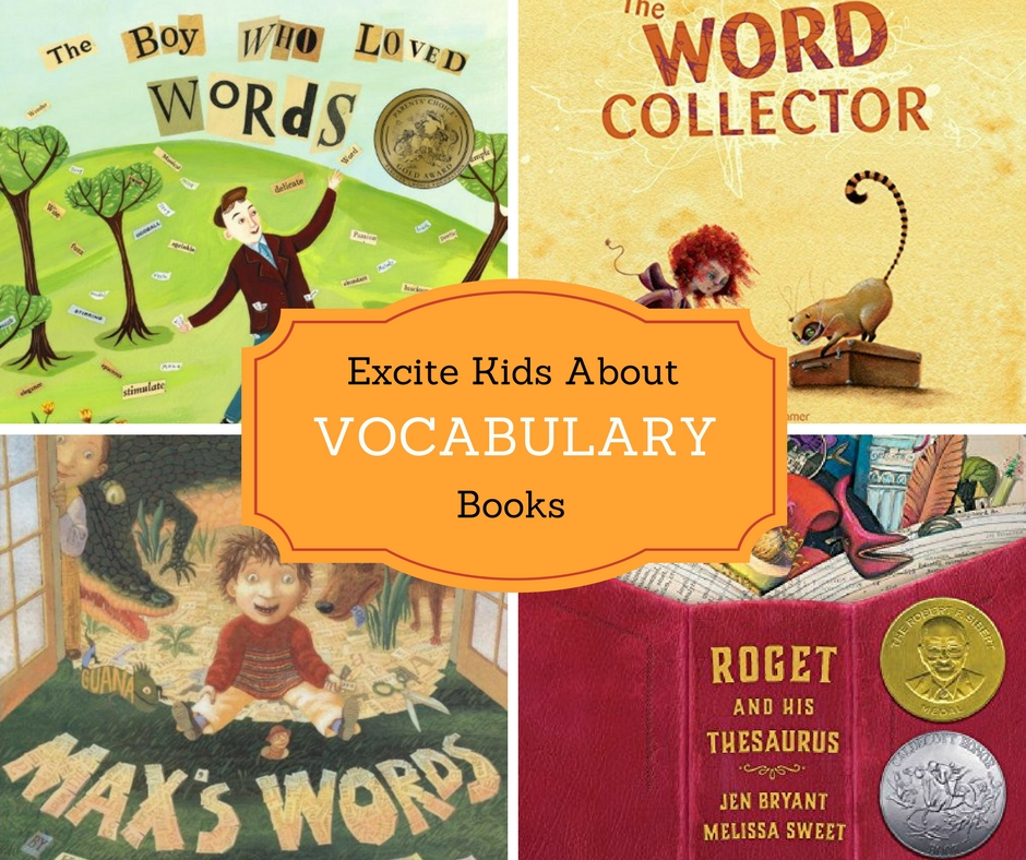 Vocabulary books for kids that will excite children about learning new words and growing their vocabularies.