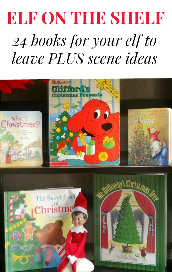 24 Elf on the Shelf ideas that include leaving Christmas books. Plus, scene ideas for each book.