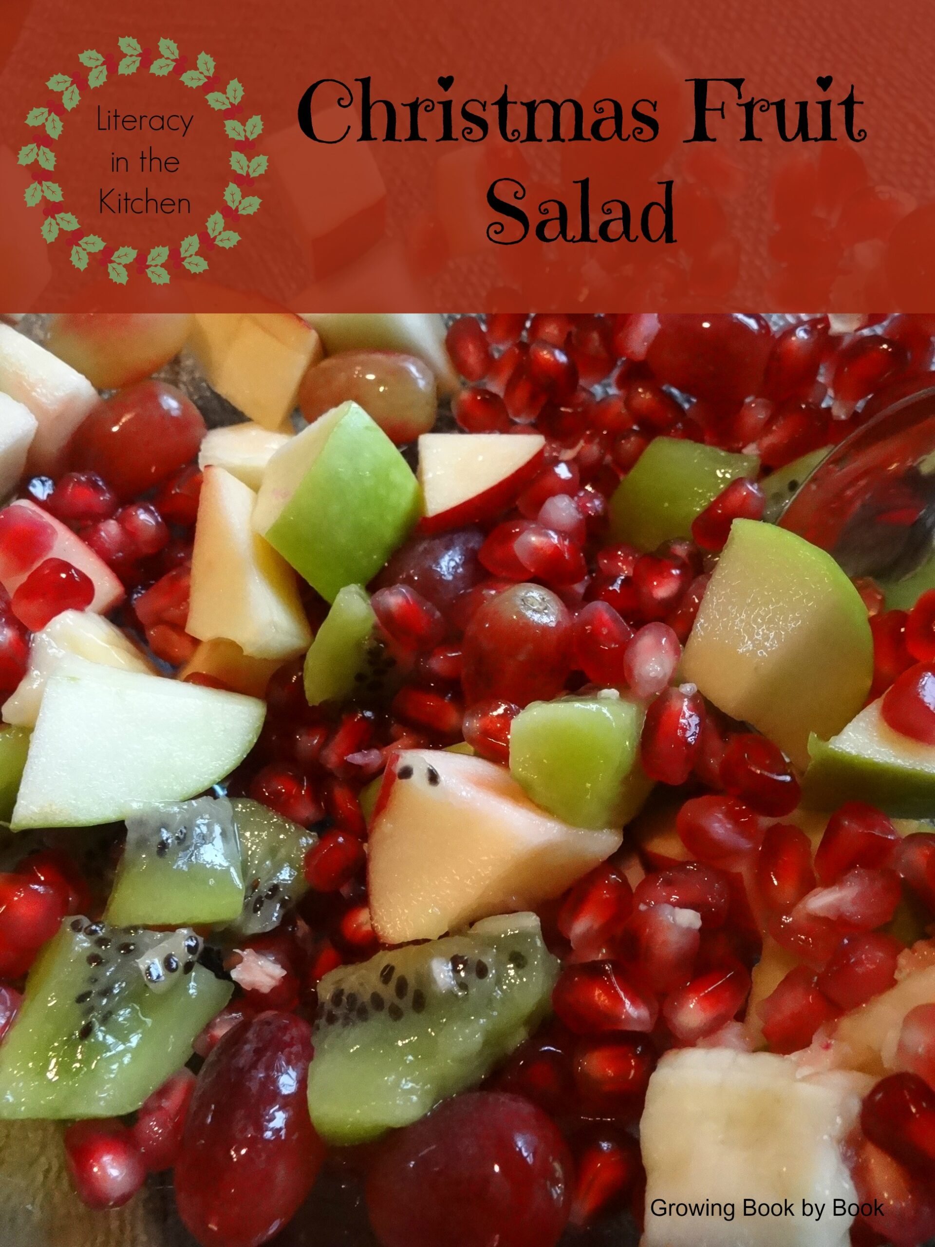A delicious Christmas fruit salad recipe that can be made with the kids and some fun learning ideas to go along with the fun!
