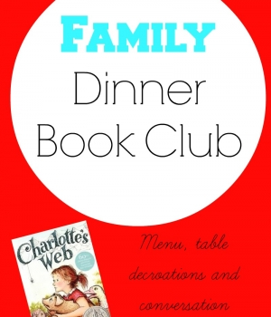 Family Dinner Book Club selection- Charlotte's Web