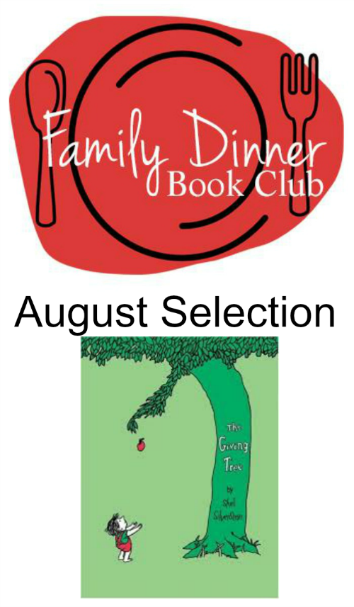 August Family Dinner Book Club features The Giving Tree by growingbookbybook.com
