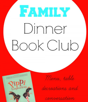 Family Dinner Book Club featuring Pippi Longstocking from growingbookbybook.com