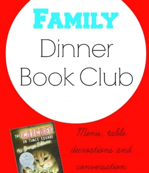 Family Dinner Book Club featuring The Cricket in Times Square from growingbookbybook.com