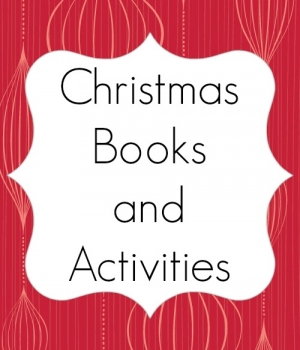 lots of fun Christmas books and kids' activities with a holiday theme from growingbookbybook.com