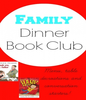 Your menu, table decorations and conversation starters for Family Dinner Book Club supporting Dyslexia Awareness Month from growingbookbybook.com