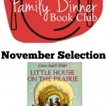 Little House on the Prairie is this month's Family Dinner Book Club