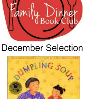 December Family Dinner Book Club is featuring Dumpling Soup! Grab your copy and join us!