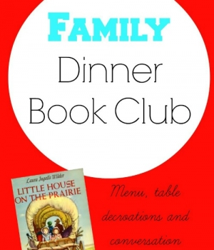 Menu, table crafts and conversation starters for your Little House on the Prairie Family Dinner Book Club from growingbookbybook.com
