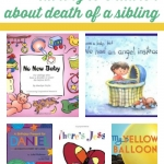 a book list for helping to talk to children about death of a sibling from growingbookbybook.com