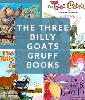VERSIONS OF THE THREE BILLY GOATS GRUFF STORIES