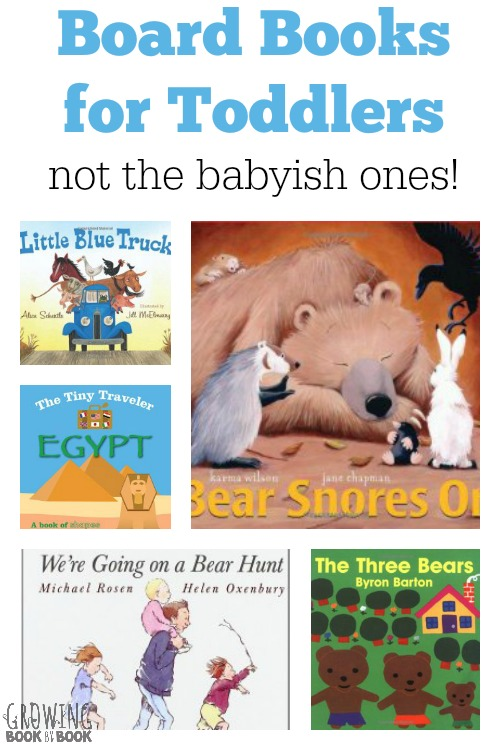 Board books for toddlers that don't sound too babyish!  Lots of fun choices to engage kids from growingbookbybook.com