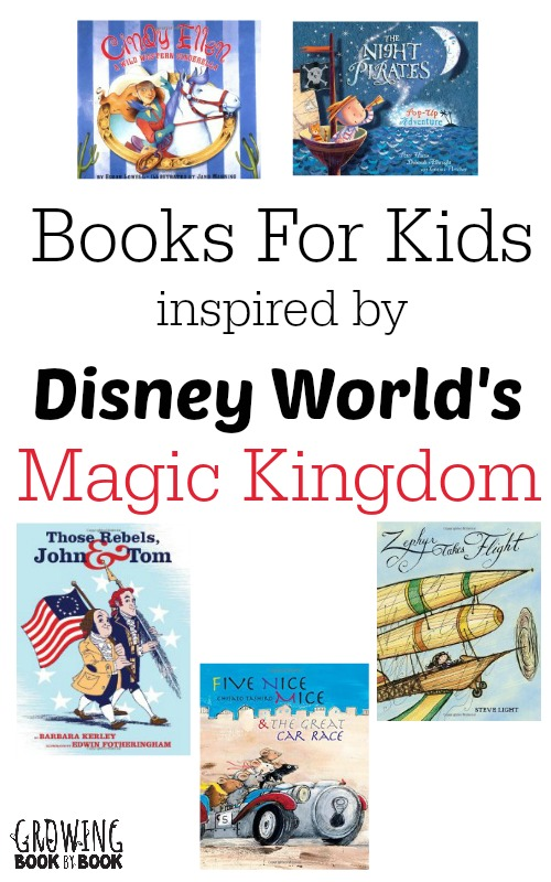 Books to read to kids that will help you remember all the parts of Disney World's Magic Kingdom that you loved the most!