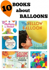 Float off with a fun picture book about balloons in this book list for kids!