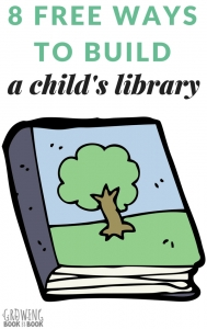 8 ideas for building a child's library for free.