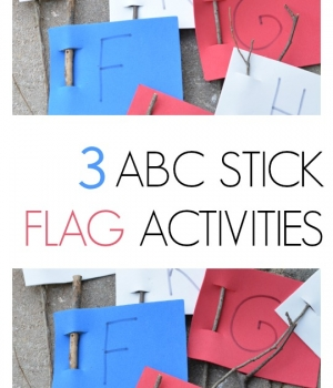 3 fun alphabet activities to use with flag sticks perfect for 4th of July activities for the kids.