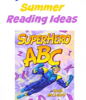 Superhero ABC Summer Reading ideas to keep the kids engaged and learning.