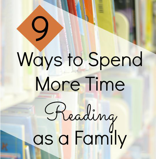 Try These Ideas to Spend More Time Reading with Your Kids