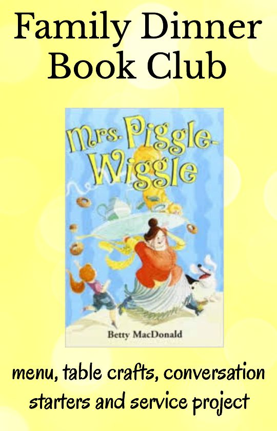 Mrs Piggle Wiggle Family Dinner Book Club