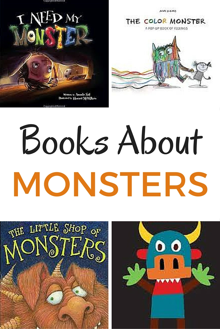 Great books for kids about monsters. Monster books for kids who love them and are scared of monsters.