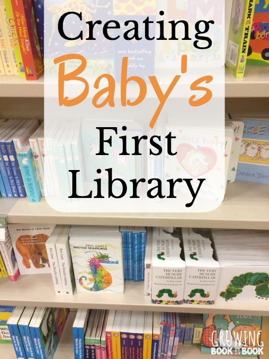 Creating Baby S First Library
