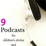 The best podcasts for children's stories and literacy resources to add to your playlist.