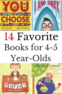 What are the best books for 4-5 year-olds? Here are our favorite books for kids preschoolers and kindergarteners.