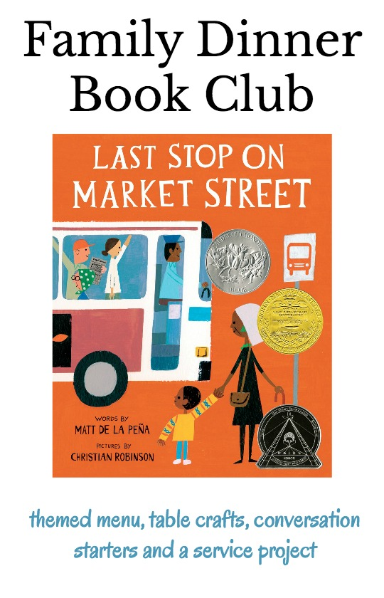 Read the 2016 Newbery Award winning book, Last stop on Market Street and then hold a Family Dinner Book Club. Get your themed menu, table crafts, conversation starters and family service project to compliment the book.