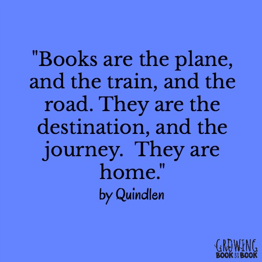 A great quote about reading being the destination and the journey. See more of our favorite quotes.