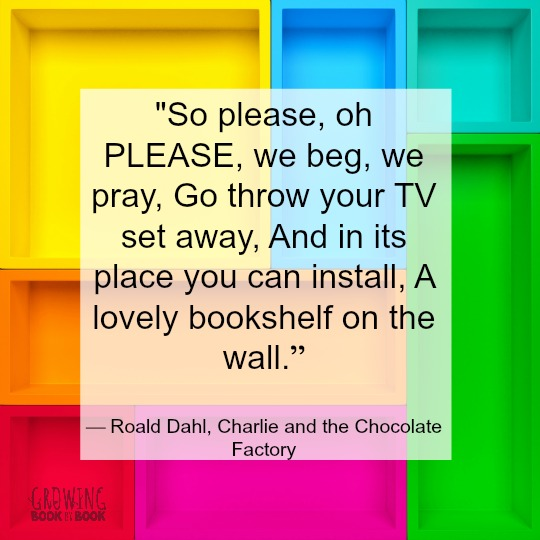 A quote about getting rid of tvs and filling the space with bookshelves instead.