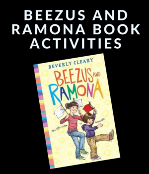 BEEZUS AND RAMONA BOOK ACTIVITIES