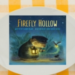 Grab a copy of Firefly Hollow and join us for Family Dinner Book Club. We have your themed menu, table crafts, conversation starters, and a family service project to compliment the book.
