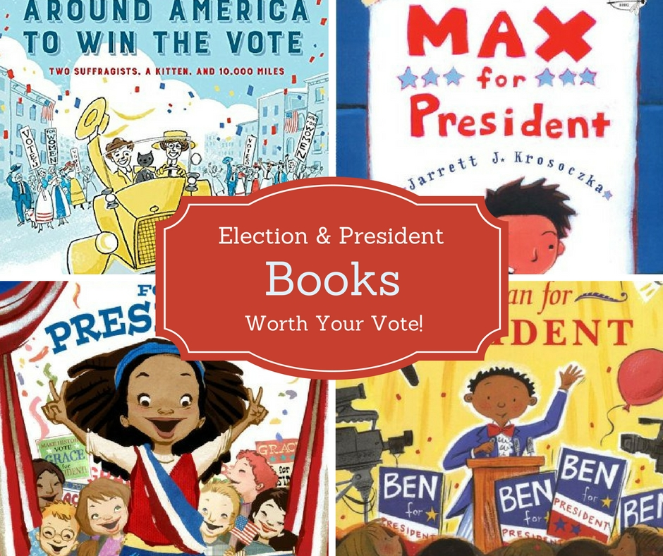 Election and president books that are worth your vote. Great read-alouds for kids about the election process.