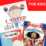 picture books about the election, voting, and presidents