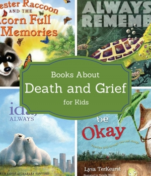 Books about death and grief to use with kids who have experienced loss in their lives.