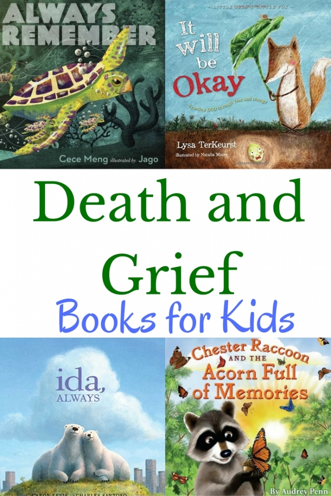 Books for kids about death and grief to help children cope with loss.