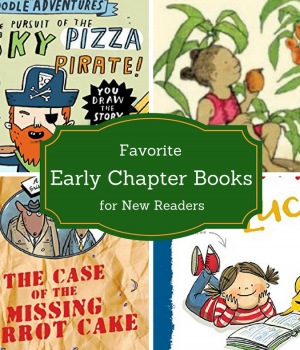Favorite early chapter books for new readers.