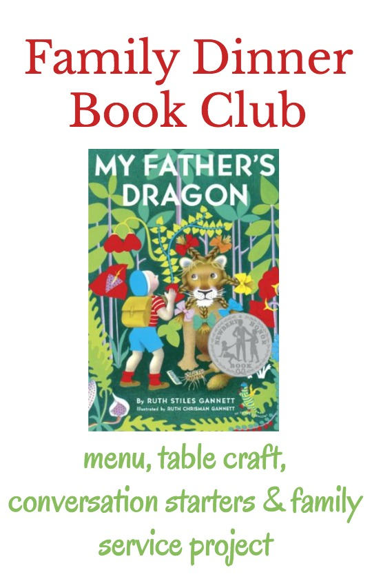 My Father's Dragon book club plan including a menu, table topics, a book related craft, and a family service project.